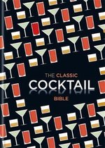 The Classic Cocktail Bible