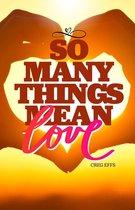 Boek cover So Many Things Mean Love van Creg Effs