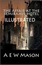 The Affair at the Semiramis Hotel Illustrated
