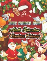 Adult Coloring Book Adults Relaxation Christmas Coloring