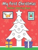 My First Christmas Toddler Coloring Book