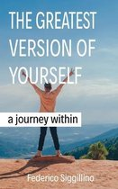 The Greatest Version of Yourself