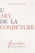 L'art de la conjecture
