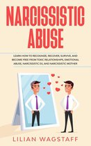 Omslag Narcissistic Abuse: Learn How to Recognize, Recover, Survive, and Become Free from Toxic Relationships, Emotional Abuse, Narcissistic Ex, and Narcissistic Mother