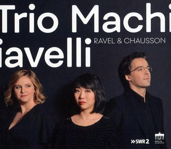 Ravel/Chausson:Trio&Quartett