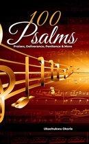 100 Psalms: Praises, Deliverance, Penitence & More