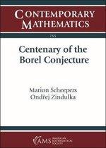 Centenary of the Borel Conjecture
