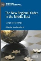 The New Regional Order in the Middle East