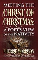 Meeting the Christ of Christmas