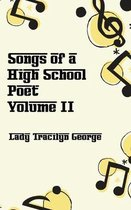 Songs of a High School Poet, Volume II
