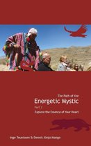 Serena Anchanchu 2 -  The path of the energetic mystic 2 Explore the essence of your heart