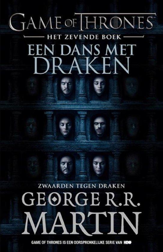 Game of Thrones 7 -  Zwaarden tegen draken Een dans met draken