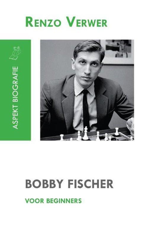 Bobby Fischer voor beginners