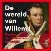 De wereld van Willem I