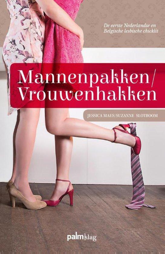 Mannenpakken/Vrouwenhakken
