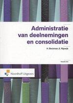 Boek cover Serie voortgezette studie in het boekhouden  -   Administratie van deelnemingen en consolidatie van H. Beckman (Paperback)