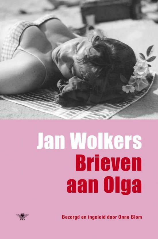 Boek cover Brieven aan Olga van Jan Wolkers (Hardcover)