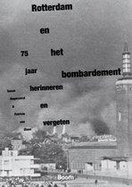 Rotterdam en het bombardement