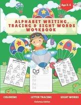Alphabet Writing Tracing & Sight Words Workbook