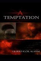 A Temptation