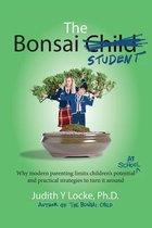 The Bonsai Student