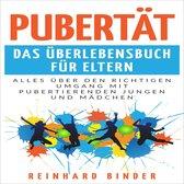 Pubertät - Das Überlebensbuch für Eltern