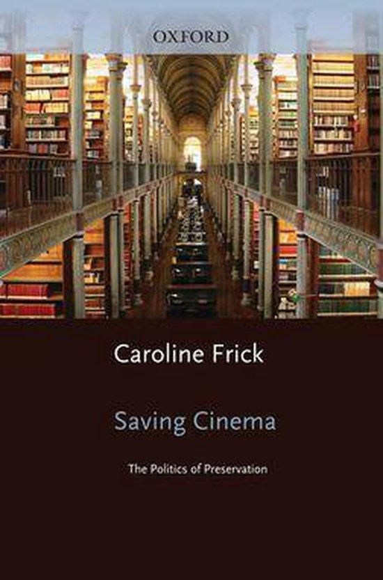 Boek cover Saving Cinema van Caroline Frick (Onbekend)
