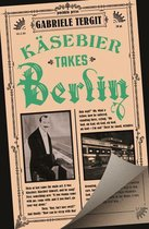 Omslag Käsebier Takes Berlin