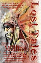 Lost Tales Of The Native American Indians