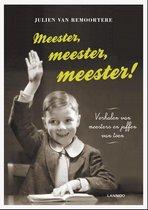 Meester meester meester !