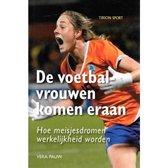 De Voetbalvrouwen Komen Eraan