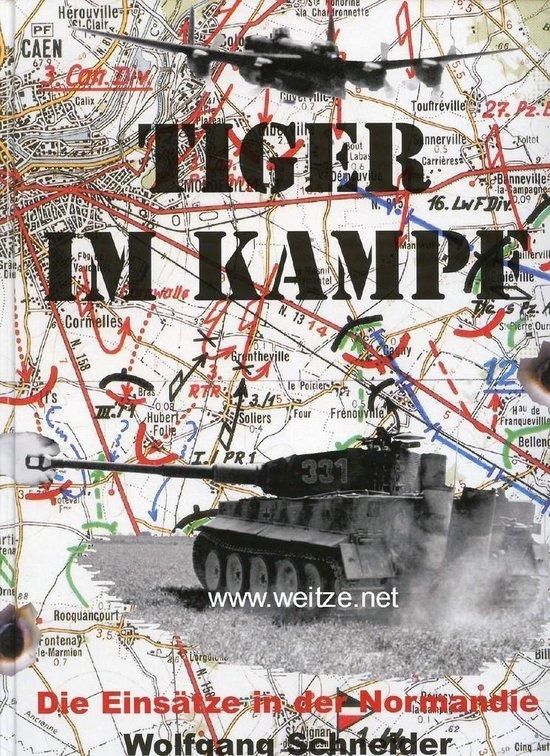 Tiger im Kampf, Die Einsätze in der Normandie