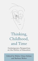 Thinking, Childhood, and Time