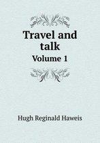 Travel and Talk Volume 1