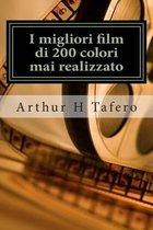 I Migliori Film Di 200 Colori Mai Realizzato