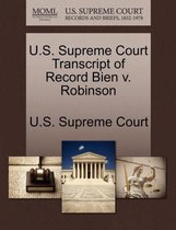U.S. Supreme Court Transcript of Record Bien V. Robinson