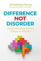 Difference Not Disorder