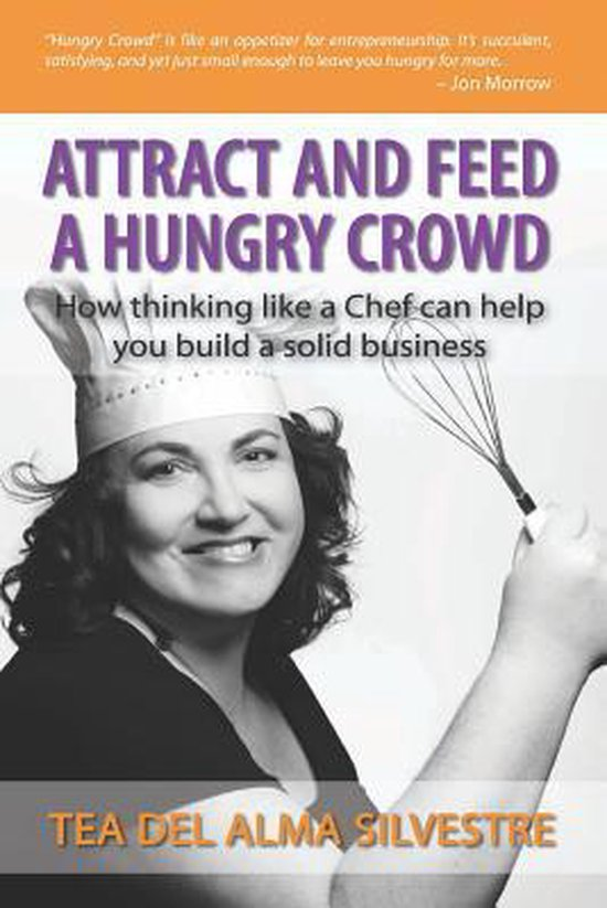 Attract and Feed a Hungry Crowd