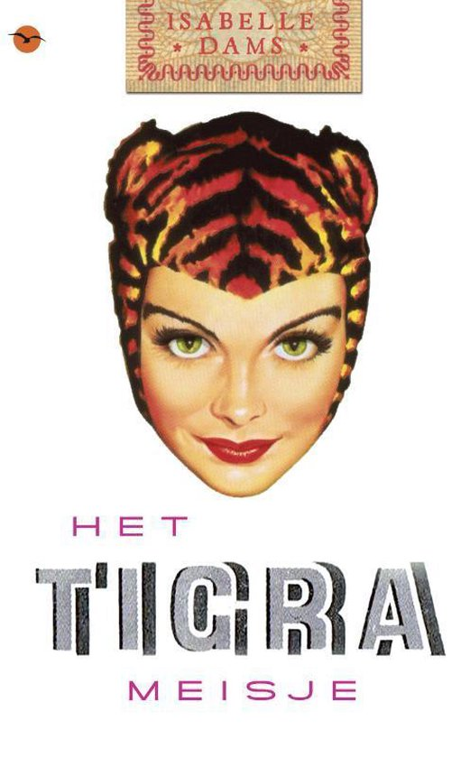 Het Tigra Meisje - Isabelle Dams |