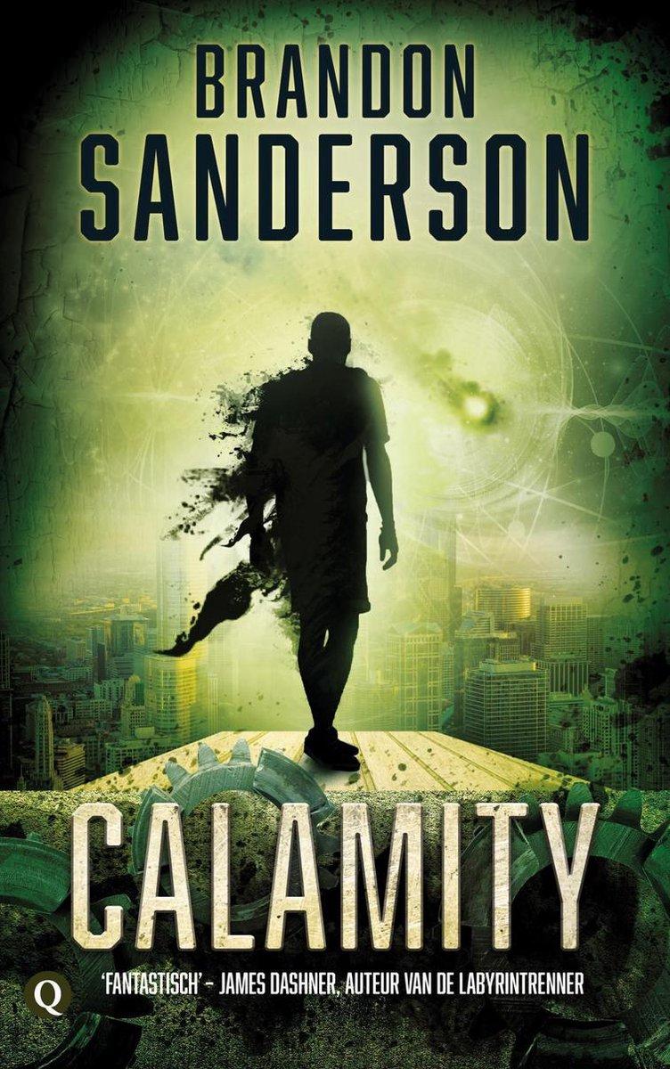 De wrekers 3 - Calamity - Brandon Sanderson