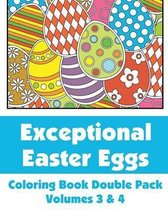 Exceptional Easter Eggs Coloring Book Double Pack (Volumes 3 & 4)