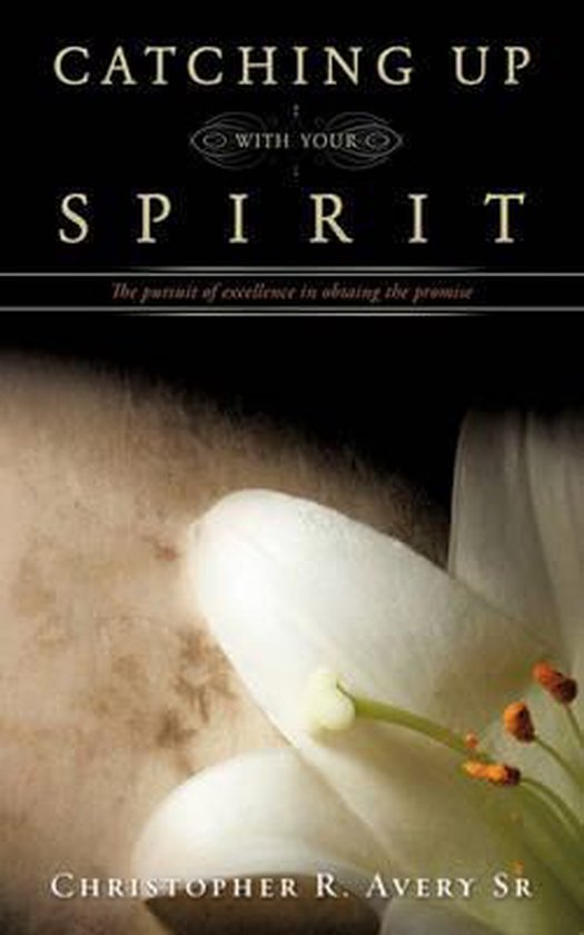 Catching Up with Your Spirit