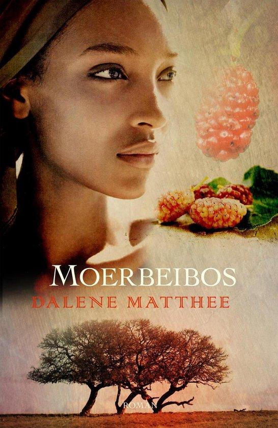 MOERBEIBOS - Dalene Matthee |