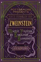 Pottermore Presents 2 - Korte verhalen van Zweinstein: macht, politiek en kakelende klopgeesten
