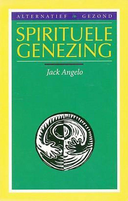 Spirituele genezing (altern. gezond - Auteur Onbekend |