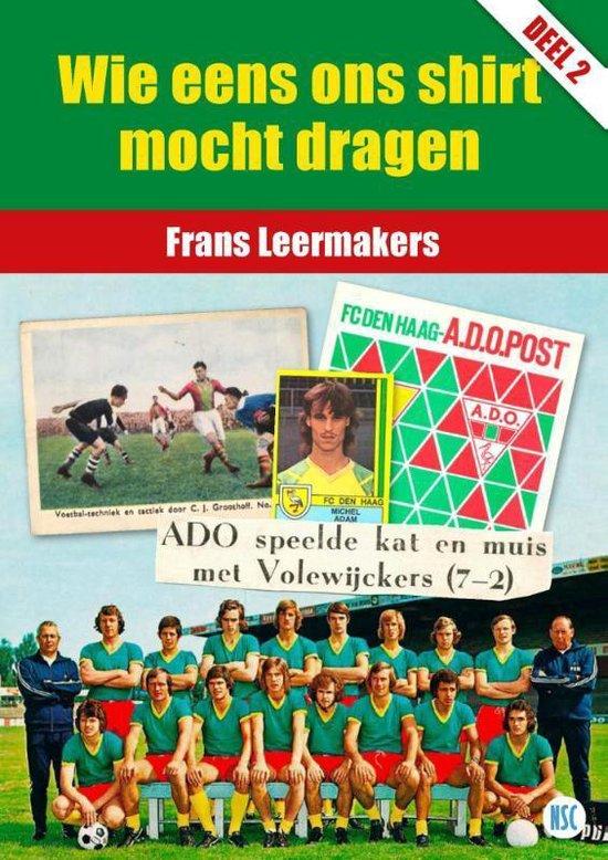 Wie eens ons shirt mocht dragen (2) - Frans Leermakers |