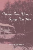 Poems for You, Songs to Me