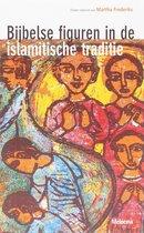 Bijbelse Figuren In De Islamitische Traditie