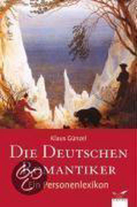 Boek cover Die Deutschen Romantiker van Klaus Günzel (Hardcover)