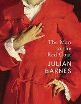 Boek cover The Man in the Red Coat van Julian Barnes (Onbekend)
